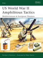 US World War II Amphibious Tactics: Mediterranean & European Theaters (Elite) 1841769541 Book Cover