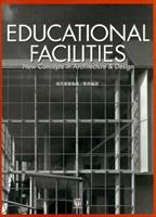 EDUCATIONAL FACILITIES―New Concepts in Architecture&Design (現代建築集成) 4872462939 Book Cover