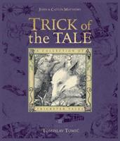 Trick of the Tale: A Collection of Trickster Tales 0763636460 Book Cover