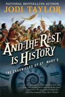 And the Rest Is History 1597809063 Book Cover