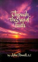 Through the Eyes of Faith 078290114X Book Cover