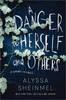 A Danger to Herself and Others 1492697745 Book Cover