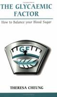 The Glycaemic Factor: How to Balance Your Blood Sugar 0859699757 Book Cover