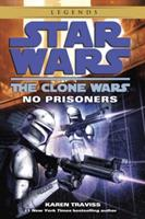 No Prisoners (Star Wars: The Clone Wars) 0345508998 Book Cover