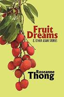 Fruit Dreams and Other Asian Stories 9889902184 Book Cover