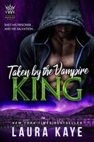 Taken by the Vampire King 1952428033 Book Cover