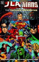 JLA / Titans: The Technis Imperative (DC Comics Graphic Novel) 1563895633 Book Cover