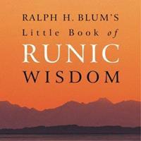 Ralph H. Blum's Little Book of Runic Wisdom 185906065X Book Cover