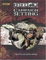 Eberron: Campaign Setting (Eberron Campaign Setting (D&D): Core Rules) 0786932740 Book Cover