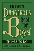 The Pocket Dangerous Book for Boys: Things to Do 0061656828 Book Cover