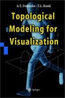 Topological Modeling for Visualization 4431702008 Book Cover