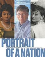 Portrait of a Nation, Second Edition: Men and Women Who Have Shaped America 1588344940 Book Cover