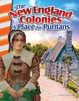 The New England Colonies: A Place for Puritans (America's Early Years) 1493830759 Book Cover