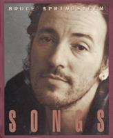 Bruce Springsteen: Songs 0380976196 Book Cover