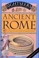 Ancient Rome: A Guide to the Glory of Imperial Rome (Sightseekers) 0753452359 Book Cover