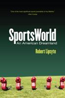 Sportsworld: An American dreamland 0812962869 Book Cover