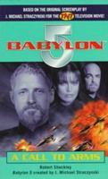 Babylon 5: A Call to Arms 0345431553 Book Cover