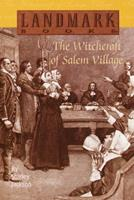 The Witchcraft of Salem Village 0394891767 Book Cover