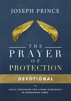 Daily Readings from The Prayer of Protection: 90 Devotions for Living Fearlessly 1478944668 Book Cover
