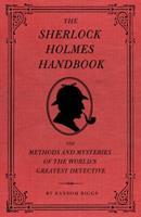 The Sherlock Holmes Handbook 1594744297 Book Cover