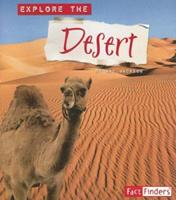Explore the Desert (Explore the Biomes series) (Explore the Biomes) 0736864040 Book Cover