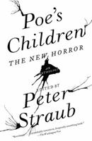 Poe's Children: The New Horror: An Anthology 0307386406 Book Cover