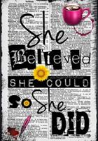 She Believed She Could So She Did 1514122103 Book Cover