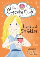 Hugs and Sprinkles 1492637459 Book Cover