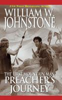 The First Mountain Man: Preacher's Journey 0786016264 Book Cover