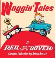 Waggin' Tales: A Red and Rover Collection 0740741330 Book Cover