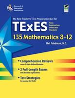 Texas TExES 135 Mathematics 8-12 (TExES Teacher Certification Test Prep) 0738606464 Book Cover