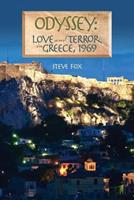 Odyssey: Love and Terror in Greece, 1969 061597385X Book Cover