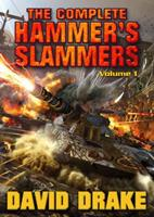 The Complete Hammer's Slammers: Volume 1 1439133093 Book Cover