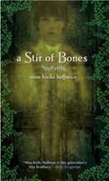 A Stir of Bones 014240361X Book Cover