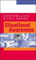 Controlling Pilot Error: Situational Awareness 0071373217 Book Cover