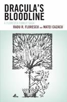 Draculas Bloodline: A Florescu PB 0761861572 Book Cover