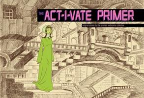 The ACT-I-VATE Primer 1600105289 Book Cover