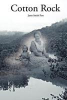 Cotton Rock 0983252416 Book Cover