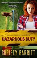 Hazardous Duty: A Novel 0825420164 Book Cover