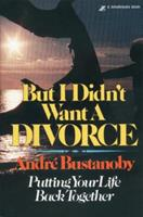 But I Didn't Want a Divorce 0310221714 Book Cover
