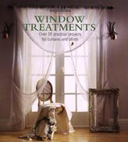 Window Treatments: Over 20 Practical Projects for Curtains and Blinds (The Inspirations Series) 1859677509 Book Cover