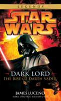 Dark Lord - The Rise of Darth Vader 0345477332 Book Cover
