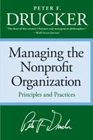 Managing the Non-Profit Organization: Principles and Practices 0887306012 Book Cover