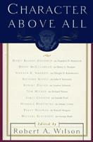 Ten Presidents from FDR to George Bush (Character Above All) 0684814110 Book Cover