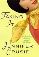 Faking It 0312284683 Book Cover