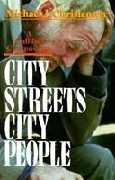 City Streets, City People: A Call for Compassion 0687083958 Book Cover