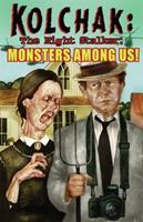 Kolchak The Night Stalker: Monsters Among Us 1933076593 Book Cover
