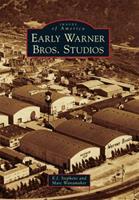 Early Warner Bros. Studios 0738580910 Book Cover