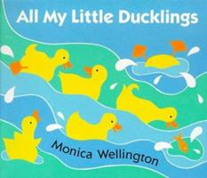 All My Little Ducklings (Viking Kestrel Picture Books) 0590603744 Book Cover