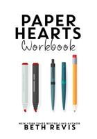 Paper Hearts Workbook 0996887814 Book Cover